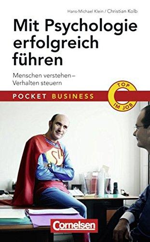 Pocket Business: Mit Psychologie erfolgreich führen: Menschen verstehen - Verhalten steuern