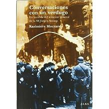Conversaciones con un verdugo : en la celda del teniente general de la SS Jürgen Stroop (Trayectos Supervivencias)