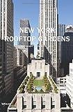 New York Rooftop Gardens - Charles de Vaivre