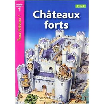 Châteaux forts : Niveau de lecture 1, Cycle 2