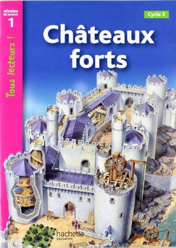Tous lecteurs!: Chateaux forts
