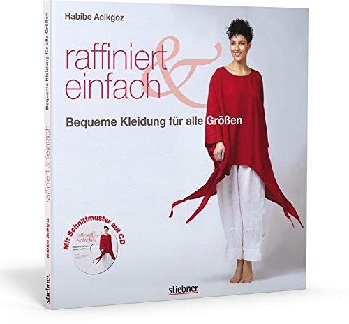 Raffiniert & Einfach: Bequeme Kleidung für alle Größen