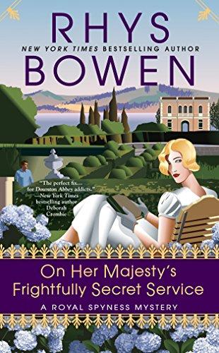 On Her Majesty's Frightfully Secret Service (A Royal Spyness Mystery, Band 11)