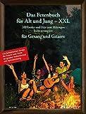Das Fetenbuch für Alt und Jung - XXL: 100 Lieder und Hits zum Mitsingen, leicht arrangiert für Gesang und Gitarre - im großen Notenformat mit Spiralbindung. Gesang und Gitarre. Liederbuch. - Sebastian Müller