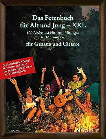 Das Fetenbuch für Alt und Jung - XXL: 100 Lieder