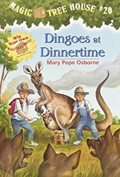 Dingoes at Dinnertime (Magic Tree House) von [Osborne, Mary Pope]
