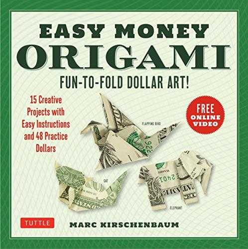 Easy Money Origami Ebook: Fun-to-Fold Dollar Art! (Online Video Demos) (English Edition)