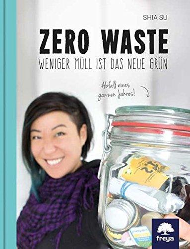 Image of Zero Waste: Weniger Müll ist das neue Grün