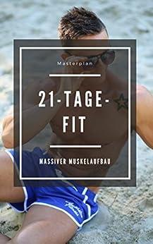 Schneller Muskelaufbau - Fit ohne Geräte - Krafttraining mit dem eigenen Körpergewicht -  Ernährungstipps zum Abnehmen : Effektives Training erspart dir Monate im Fitnessstudio
