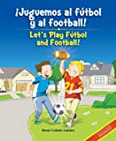 Image de ¡Juguemos al fútbol y al football! / Let's Play Fútbol and Football!