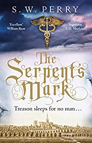 The Serpent's Mark: Perfect for fans of Rory Clements and S G MacLean (The Jackdaw Mysteries Book 2) (Engl
