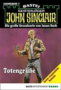 John Sinclair - Sammelband 7: Totengrüße von [Dark, Jason]