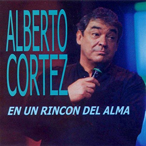Alberto Cortez Escucha en streaming o compra por EUR 19,98 · En un Rincón del Alma