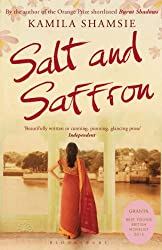Salt and Saffron. Kamila Shamsie