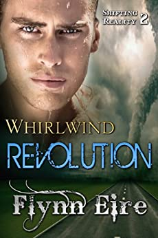 Whirlwind Revolution (Shifting Reality Book 2) by [Eire, Flynn]