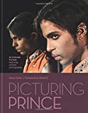 Picturing Prince: An Intimate Portrait (Hardcover)