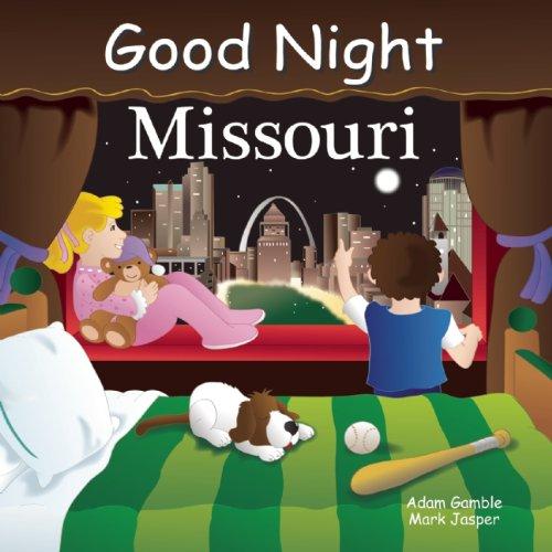 Good Night Missouri (Good Night Our World Series)
