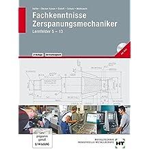 Fachkenntnisse Zerspanungsmechaniker: nach Lernfeldern · mit DVD