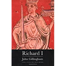 Richard I (The English Monarchs Series) by John Gillingham (1999-12-31)