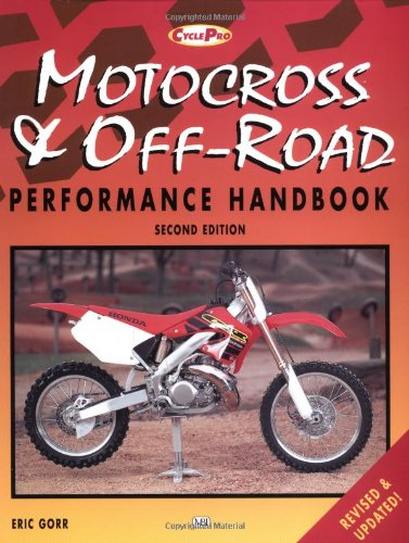 Motocross and Off-road Performance Handbook (Cycle pro) por Eric Gorr