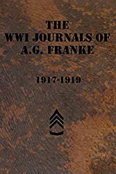 The WWI Journals of A.G. Franke