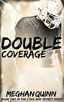 Double Coverage (Love and Sports Series Book 2) by [Quinn, Meghan]