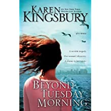 Beyond Tuesday Morning: Sequel to the Bestselling One Tuesday Morning (September 11th, Band 2)