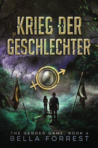 The Gender Game 4: Krieg der Geschlechter (The Gender Game: Machtspiel der Geschlechter, Band 4)