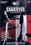 Ho Sposato Una Gangster (Dvd)