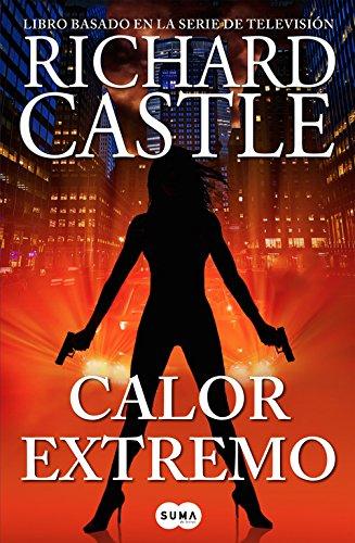 Calor extremo (Serie Castle 7) (FUERA DE COLECCION SUMA.)