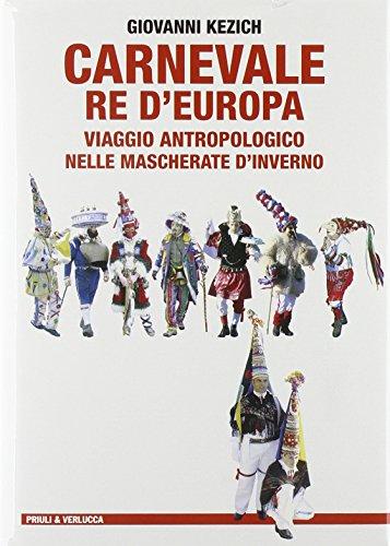 Carnevale re d'Europa. Viaggio antropologico nelle mascherate d'inverno (Laboratorio)