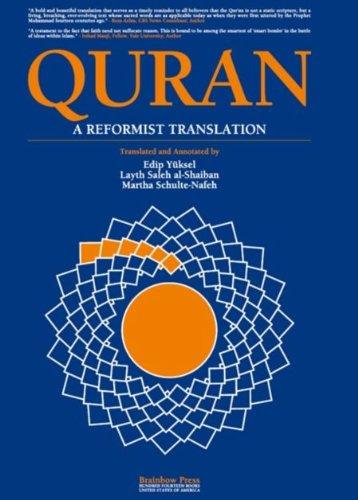Quran: a Reformist Translation (Koran, Kuran in Modern English) (English Edition)