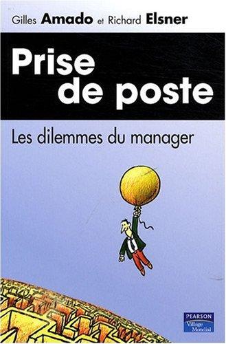 Prise de poste: Les dilemmes du manager