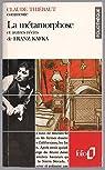 Claude Thiébaut commente la Métamorphose et autres récits de Kafka par Kafka
