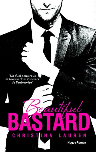 Beautiful Bastard -Version Française- (NEW ROMANCE)