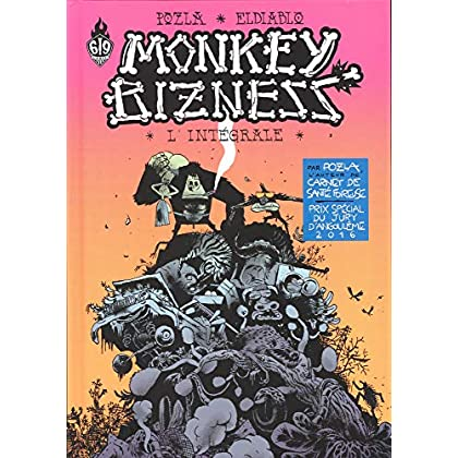 Monkey Bizness, Intégrale :