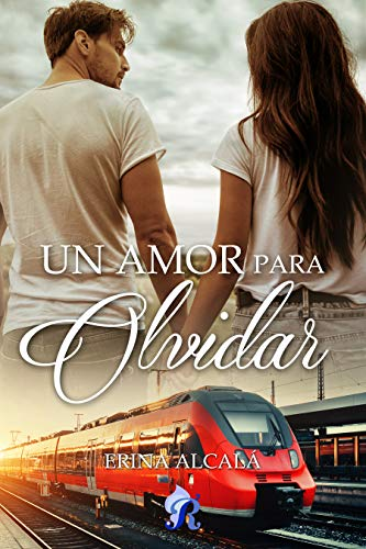Un amor para olvidar – Erina Alcalá (Rom) 51dVgRicujL