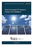 Grid Connected PV Systems Design and Installation (First Edition India)