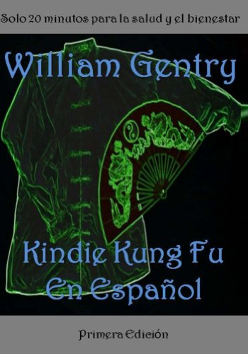 Kindie Kung Fu En Espanol por William Gentry