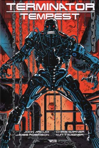 Terminator Tempest - Édition Hardcore par John Arcudi