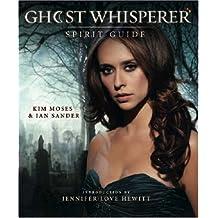 Ghost Whisperer: The Spirit Guide