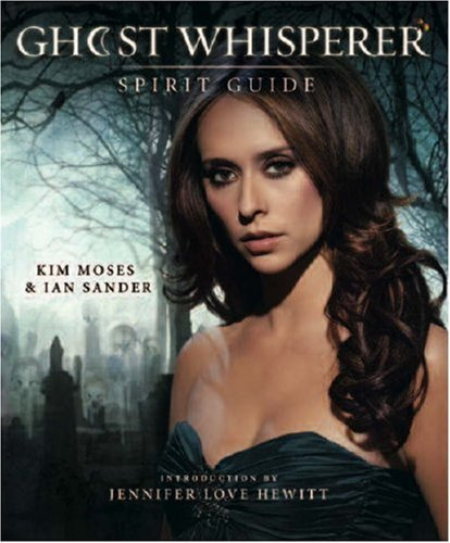 Ghost Whisperer Spirit Guide