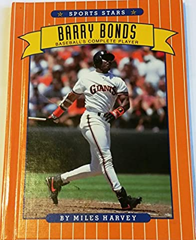 Barry Bonds: Baseball's Complete Player