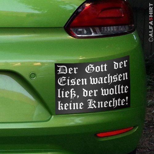 Aufkleber / Sticker - der Gott der Eisen wachsen ließ der wollte keine Knechte !Militär Bundeswehr...