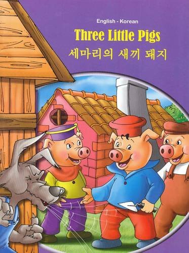 Three Little Pigs - English/Korean (Tales & Fables)