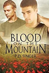 Blood on the Mountain by P.D. Singer (2012-12-14)
