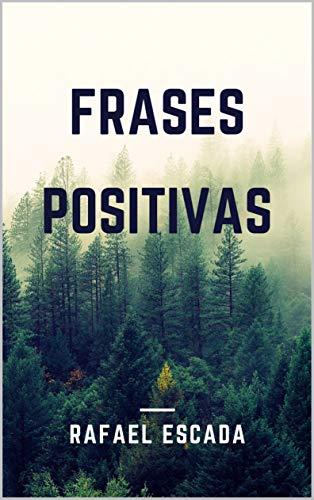 Frases Positivas Portuguese Edition Ebook Rafael Escada