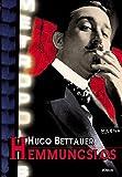 Hemmungslos by Hugo Bettauer (2009-09-06)