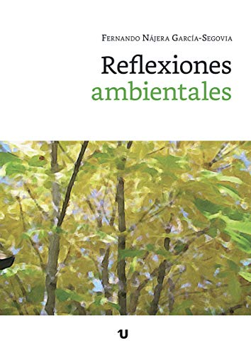 Reflexiones ambientales (Recopilación de artículos nº 1)