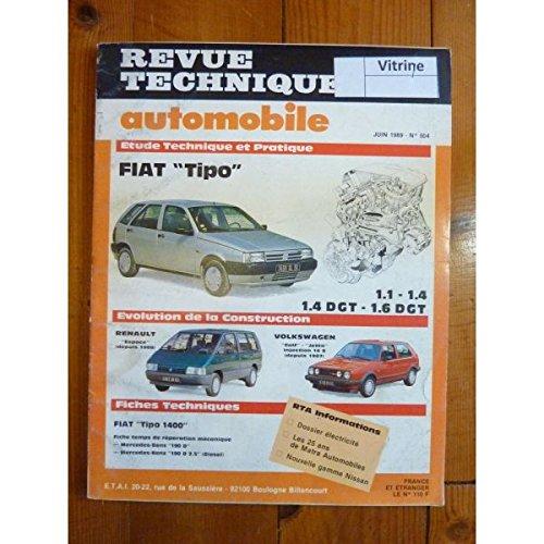 RTA0504 - REVUE TECHNIQUE AUTOMOBILE FIAT TIPO 1.1 - 1.4 - 1.4 DGT - 1.6 DGT